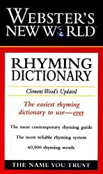 Webster's New World Rhyming Dictionary Clement Wood's Updated by Clement Wood (1998-11-30)