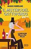 Il mistero del Gattopardo (Le indagini della zia Poldi Vol. 2)
