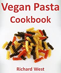 Vegan Pasta Cookbook (English Edition)