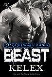 Beast: Z-701: Eine Bear Mountain-Geschichte (Project Zed 1)