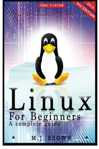 Linux: Linux Command Line - A Complete Introduction To The Linux Operating System And Command Line (With Pics): Volume 1 (Unix, Linux kemel, Linux ... HTML, CSS, C++, Java, PHP, Excel, code)