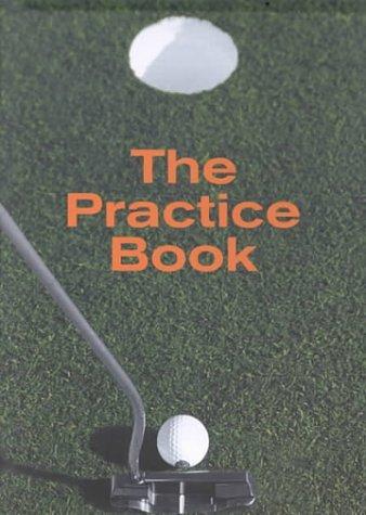 Golf: The Practice Book by Joerg Vanden Berge (1999-01-02)