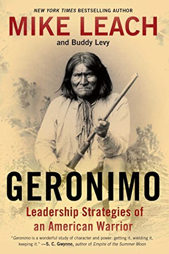 Geronimo: Leadership Strategies of an American Warrior by Mike Leach (2015-02-24)