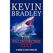 The Palindrome Cult: A gripping, fast-paced, page-turning, crime suspense thriller (Hedge & Cole Thriller Series) (English Edition)