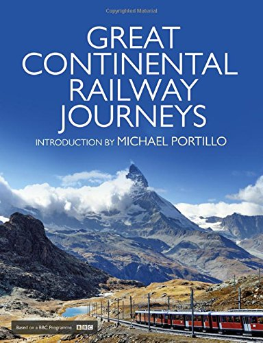 Great Continental Railway Journeys por Michael Portillo