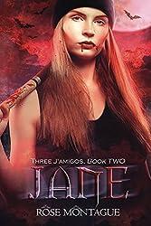 Jane (Three J'amigos Book 2)