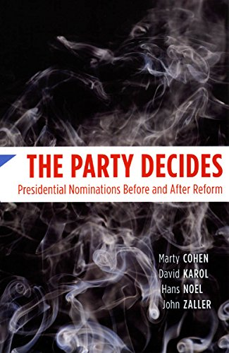 The Party Decides: Presidential Nominations Before and After Reform (Chicago Studies in American Politics) por Marty Cohen