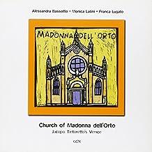 Church of Madonna dell'Orto. Jacopo Tintoretto's Venice (Venezia in piccolo)