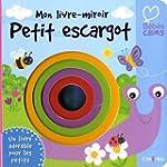 Mon livre-miroir Petit Escargot