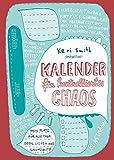 Kalender für kontrolliertes Chaos - Keri Smith
