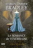 La Romance de Ténébreuse tome 4 (French Edition)