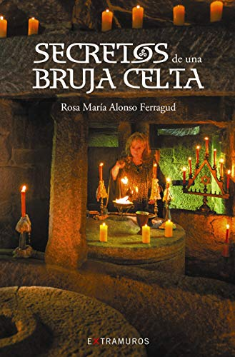 Secretos de una bruja celta (Obras De Referencia - Extramuros E-Book) (Spanish Edition)