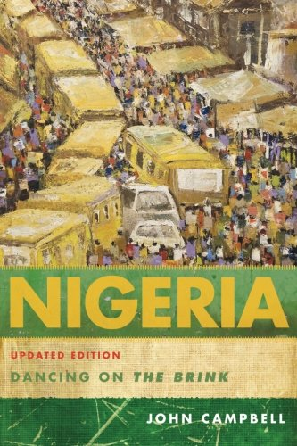 Nigeria: Dancing on the Brink, Updated Edition: Dancing On The Brink (Council on Foreign Relations Book)