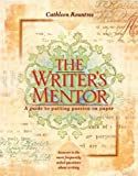 Image de The Writer's Mentor: A Guide to Putting Passion on Paper