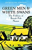 Green Men & White Swans: The Folklore of British Pub Names