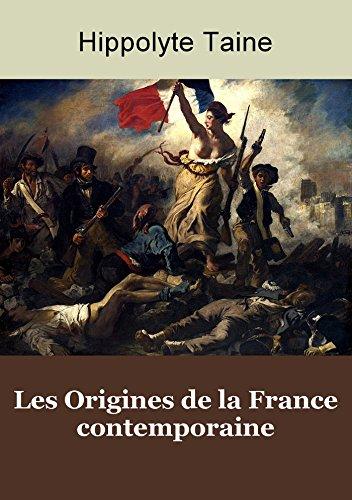 Les Origines de la France contemporaine - Les 5 premiers volumes