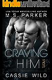 Craving HIM (Serving HIM Vol. 7)