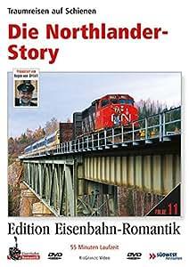 Die Northlander-Story - Traumreisen auf Schienen - Edition Eisenbahn-Romantik - Rio Grande