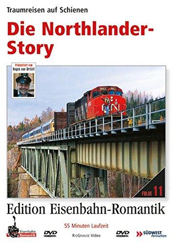 11. Die Northlander-Story - Traumreisen auf Schienen