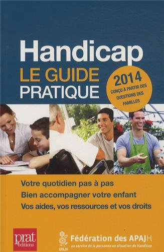Handicap, le guide pratique 2014