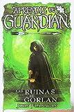 2. Las Ruinas de Gorlan (serie Aprendiz de Guardián) :arrow: 2004