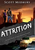 Attrition: Book 3 of the Gripping Post-Apocalyptic Survival Series (After Days)