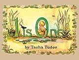 1 Is One by Tasha Tudor (1993-08-30)