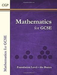 Maths for GCSE, Foundation Level - the Basics: Student Online Edition