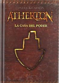 Atherton: la casa del poder par Patrick Carman