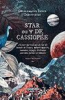 Star ou Psi de Cassiopée: Histoire merveilleuse de l'un des mondes de l'espace, nature singulière, coutumes, voyages... par Defontenay