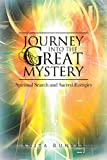 Front cover for the book Journey into the Great Mystery: Spiritual Search and Sacred Energies by Anita Runyan