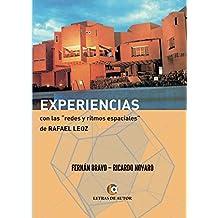 """Experiencias con las """"redes y los ritmos espaciales"""" de Rafael Leoz (Spanish Edition)"""
