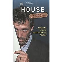 Dr. House : Les secrets d'un antihéros