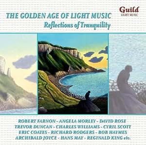 L'Age D'Or De La Musique Légère: Reflections Of Tranquility