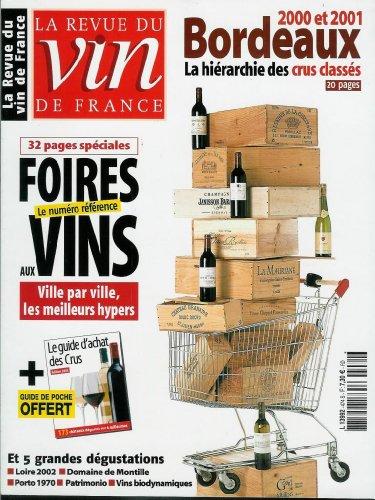 La Revue du vin de France - n°474 - 01/09/2003 - Foires aux vins / Le Guide d'achat des crus