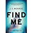 Find Me: A gripping thriller with a twist you won't see coming