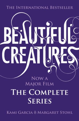 Beautiful Creatures: The Complete Series (Books 1, 2, 3, 4) (English Edition)