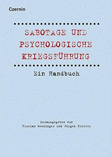 Sabotage und psychologische Kriegsführung: Ein Handbuch