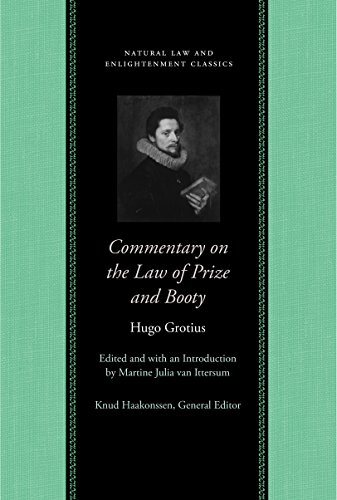 Commentary on the Law of Prize and Booty, with Associated Documents (Natural Law and Enlightenment Classics) - Western Booties