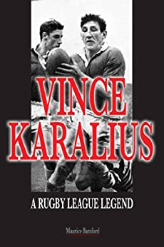 Vince Karalius: A Rugby League Legend by [Bamford, Maurice]
