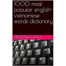 1000 most popular english-vietnamese words dictionary (English Edition)
