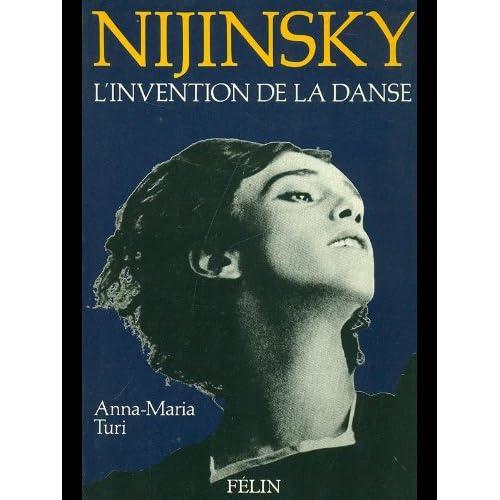 Nijinsky : l'invention de la danse