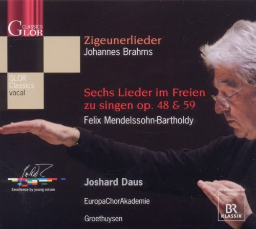 Brahms : Zigeunerlieder Op.103, Mendelssohn : 6 Lieder In Freien Zu Singen