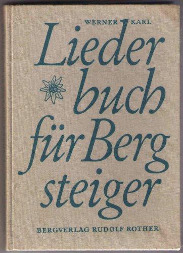 Liederbuch für Bergsteiger (Spielen Bergsteiger)
