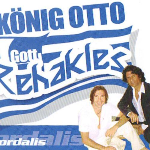 König Otto (Gott Rehakles) (Maxi)