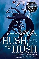 Hush, Hush Parts 1 & 2: includes Hush, Hush and Crescendo
