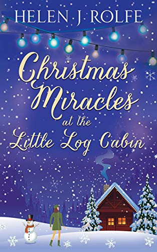 Log Cabin Christmas.Christmas Miracles At The Little Log Cabin New York Ever After Book 4