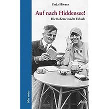 Auf nach Hiddensee!: Die Bohéme macht Urlaub