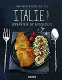 Italie ! [Mamma mia, ché buonissimo !]