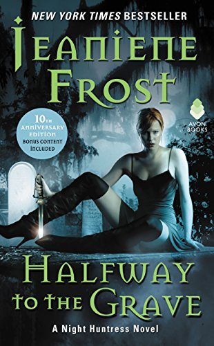 Halfway to the Grave: A Night Huntress Novel (English Edition)